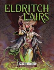 Eldritch Lairs Pathfinder Version -  Kobold Press
