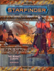 Starfinder Adventure Path: The Ruined Clouds: Dead Suns 4 of 6 -  Paizo Publishing