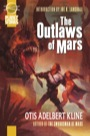 The Outlaws of Mars (Trade Paperback)