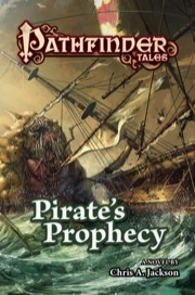 Pathfinder Tales: Pirate's Prophecy