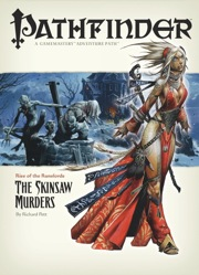 Pathfinder Adventure Path #2: The Skinsaw Murders (Rise of the Runelords 2 of 6) (OGL)