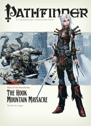 Pathfinder Adventure Path #3: The Hook Mountain Massacre (Rise of the Runelords 3 of 6) (OGL)