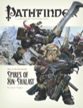 Pathfinder Adventure Path #6: Spires of Xin-Shalast (Rise of the Runelords 6 of 6) (OGL)