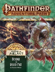 Beyond The Veiled Past: Ruins of Azlant 6 of 6: Pathfinder Adventure Path 126 -  Paizo Publishing