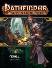 Crownfall: War for the Crown 1 of 6: Pathfinder Adventure Path 127 -  Paizo Publishing