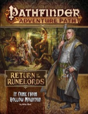It Came from Hollow Mountain: Pathfinder Adventure Path 134: Return of the Runelords 2 of 6 -  Paizo Publishing