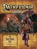 Pathfinder Adventure Path #79: The Half-Dead City (Mummy's Mask 1 of 6) (PFRPG)