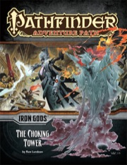 Pathfinder Adventure Path #87: The Choking Tower (Iron Gods 3 of 6) (PFRPG)