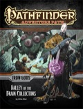 Pathfinder Adventure Path #88: Valley of the Brain Collectors (Iron Gods 4 of 6)