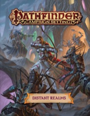 Pathfinder Campaign Setting: Distant Realms -  Paizo Publishing