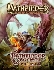 Pathfinder Player Companion: Pathfinder Society Primer (PFRPG)