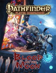 Pathfinder Player Companion: Blood of the Moon (PFRPG)