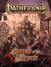 Pathfinder Player Companion: Heroes of the Streets (PFRPG)