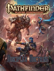 Disciples Doctrine: Player Companion Pathfinder RPG -  Paizo Publishing