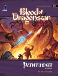 Pathfinder Module E2: Blood of Dragonscar (OGL)