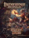Pathfinder Module: Gallows of Madness (PFRPG)