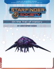Starfinder Society Roleplaying Guild Scenario #1-13: On the Trail of History