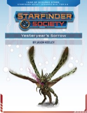 Starfinder Society Roleplaying Guild Scenario #1-21: Yesteryear's Sorrow