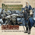Pathfinder Legends—Rise of the Runelords #3: The Hook Mountain Massacre