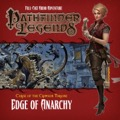 Pathfinder Legends—Curse of the Crimson Throne #1: Edge of Anarchy