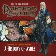 Pathfinder Legends—Curse of the Crimson Throne #4: A History of Ashes