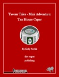 Tavern Tales—Mini-Adventure: Tea House Caper (PFRPG) PDF