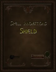 Spell Innovations: Shield (PFRPG) PDF