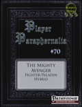 Player Paraphernalia #70—Hybrid Class: The Mighty Avenger (PFRPG) PDF