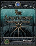 The Apotheosis: Dominions of Prestige (PFRPG) PDF