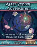 Adventures in Wonderland #2: Down the Rabbit Hole (Hero Kids) PDF