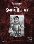 Fearsome Foes: Smiling Bastard (PFRPG) PDF