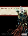 The Hungry Tomb (PFRPG) PDF