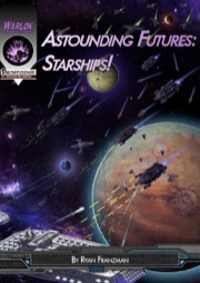 Astounding Futures: Starships! (PFRPG) PDF