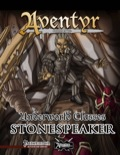 Underworld Classes: Stonespeaker (PFRPG) PDF