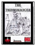 The Thingomancer Prestige Class (PFRPG) PDF