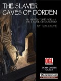 The Slaver Caves of Dorden (PFRPG) PDF