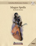Echelon Reference Series: Magus Spells (PRD-Only) PDF