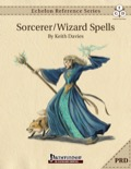 Echelon Reference Series: Sorcerer/Wizard Spells (PRD-Only) PDF