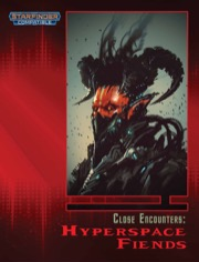 Close Encounters: Hyperspace Fiends (SFRPG) PDF