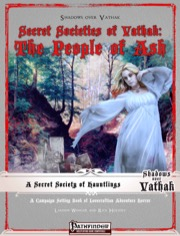 Secret Societies of Vathak: The People of Ash (PFRPG) PDF