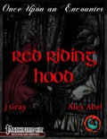 Once Upon an Encounter: Red Riding Hood (PFRPG) PDF