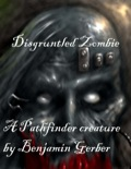 Disgruntled Zombie (PFRPG) PDF