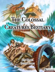 The Colossal Creatures Bestiary (PFRPG) PDF