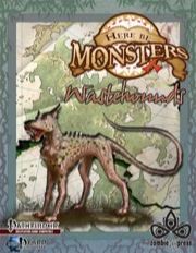 Here Be Monsters: Wastehounds (PFRPG) PDF