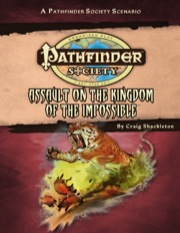 Pathfinder Society Scenario #33: Assault on the Kingdom of the Impossible (PFRPG) PDF