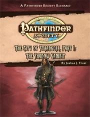Pathfinder Society Scenario #51: The City of Strangers—Part I: The Shadow Gambit (PFRPG) PDF