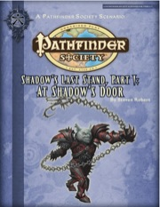 Pathfinder Society Scenario #2-23: Shadow's Last Stand—Part I: At Shadow's Door (PFRPG) PDF