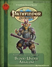 Pathfinder Society Special: Blood Under Absalom (PFRPG) PDF