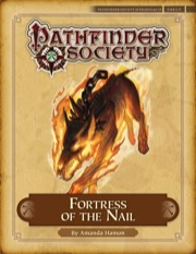 Pathfinder Society Scenario #4–13: Fortress of the Nail (PFRPG) PDF