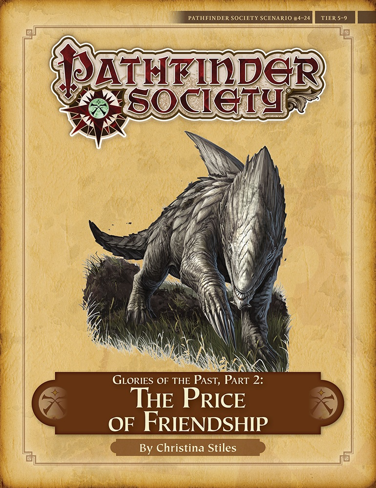 Pathfinder Society Scenario 4 24 Glories Of The Past Part II